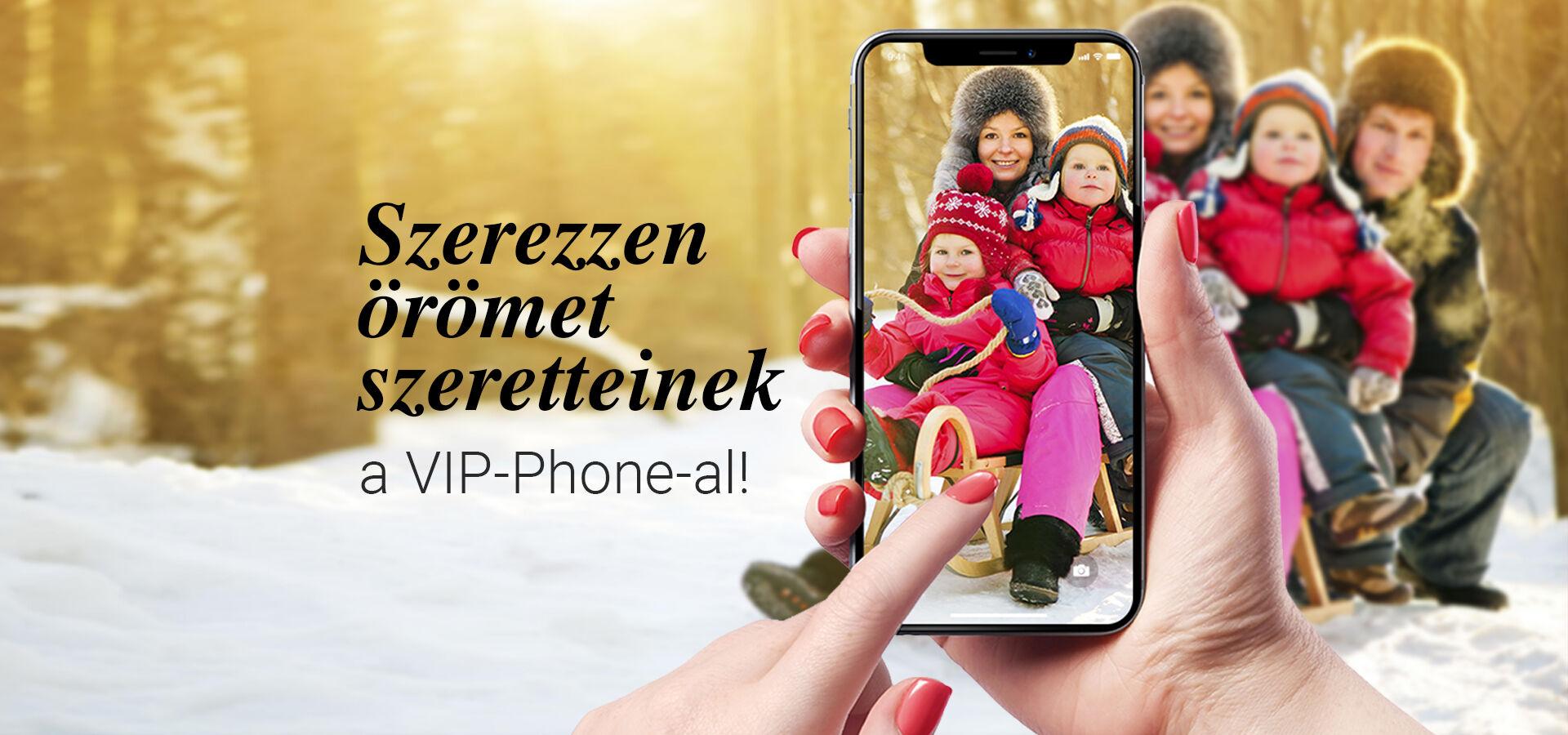szerezz-oromet-szeretteidnek-vip-phone